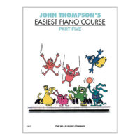 john-thompson-easiest-piano-course-part-five-willis-music